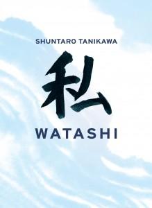 """""""watashi"""" / """"jeg"""" er kalligraferet af Shuntaro Tanikawa"""